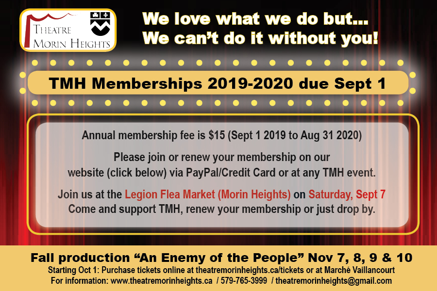 Theatre Morin Heights memberships due September 1st
